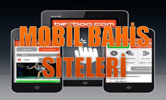mobil bahis siteleri, yabancı mobil bahis siteleri, güvenilir mobil bahis siteleri