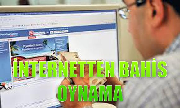 internetten nasıl bahis oynanır, İnternetten bahis oyna, İnternetten bahis oynanan siteler